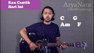 Chord Gampang (Kau Cantik Hari Ini - Lobow) By Arya Nara (Tutorial Gitar) Untuk Pemula