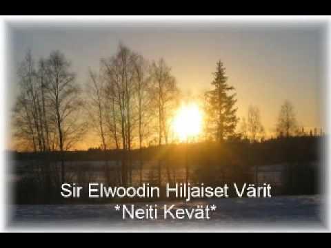 Sir Elwoodin Hiljaiset Värit - Neiti Kevät