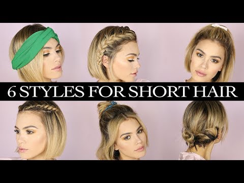 6 Hairstyles For Short Hair Youtube