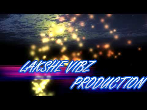Lakshe (My Production)
