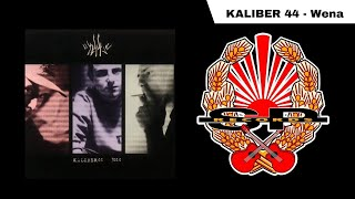 kaliber 44 wena official audio