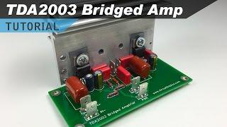 TDA2003 Bridged Amplifier Design and Build Tutorial