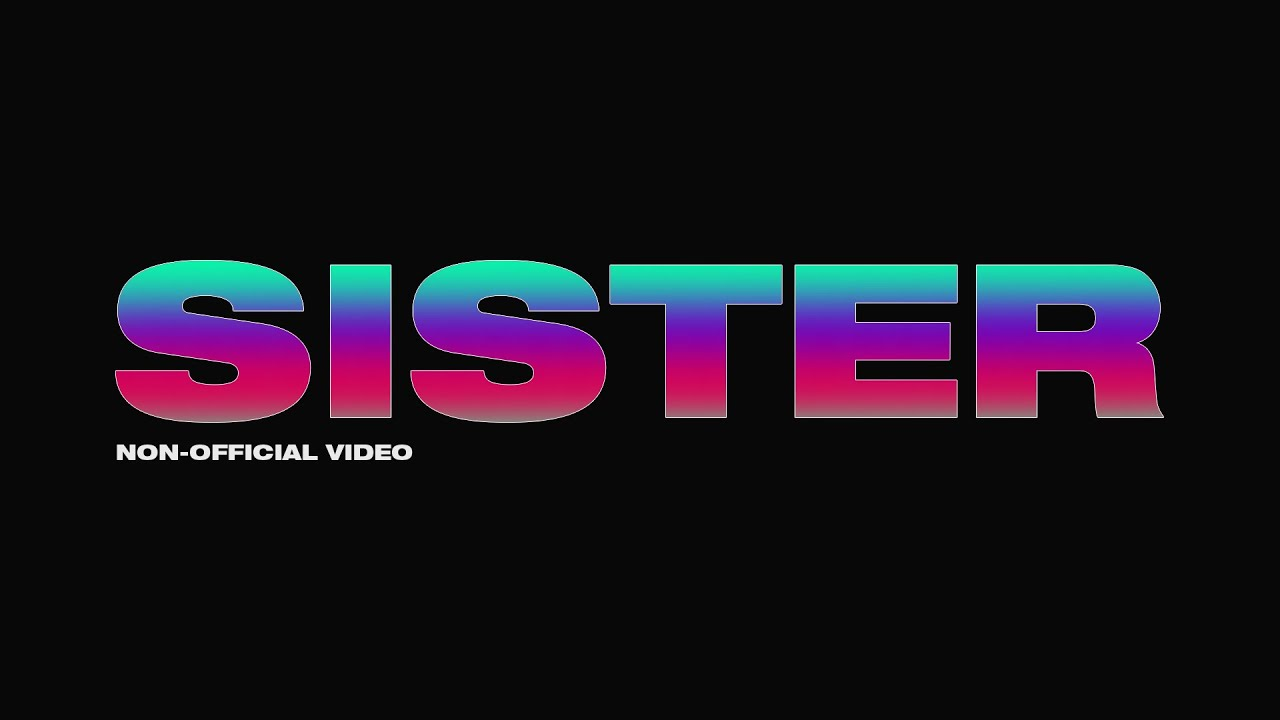 SISTER - BROCKHAMTPON (Unofficial Music Video)