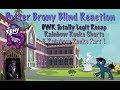 PotterBrony Blind Reaction MLP FiM Fanwork Totally Legit Recap by DWK Rainbow Rocks Shorts & Part 1