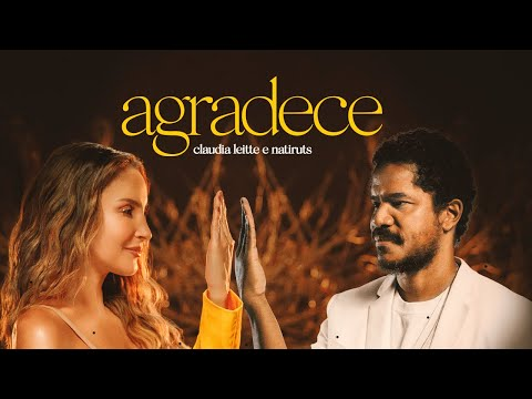 Смотреть клип Claudia Leitte E Natiruts - Agradece