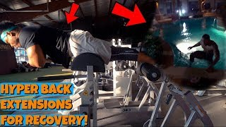 Hyper Back Extensions For Recovery | HE JUMPED IN FREEZING COLD WATER