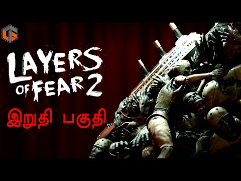 Layers of Fear 2 Ending Horror Game Tamil Gaming