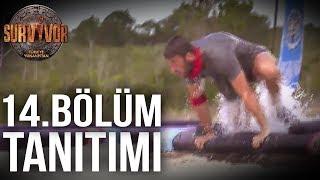 14. Bölüm Tanıtımı | Survivor Türkiye - Yunanistan