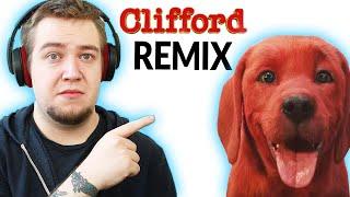 Clifford The Big Ręd Dog 2021 (REMIX)