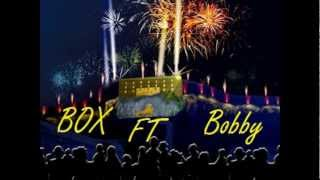 Box Crome ft Bobby I.L.C