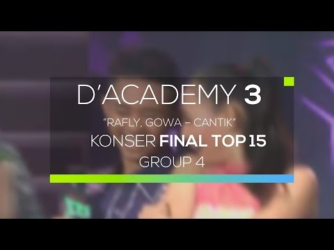 Rafly, Gowa - Cantik (D'Academy 3 Konser Final Top 15 Group 4)