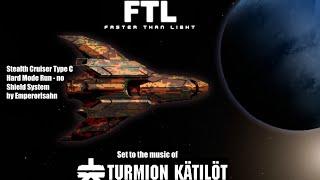 FTL Rescored - Stealth C Hard Mode - No Shield Sys. (Full Run - Set to Turmion Kätilöt)