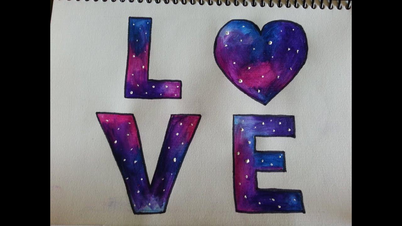 Imagenes De Amor Con Efectos: Como Dibujar/pintar Galaxia De Love