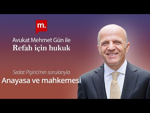 Refah İçin Hukuk - 9 - Anayasa ve Mahkemesi (Medyascope TV - 20 Ekim 2020)