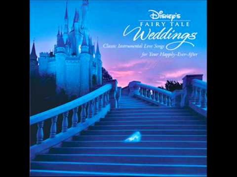 Disney's Fairy Tale Weddings - 06 - Love is a Song