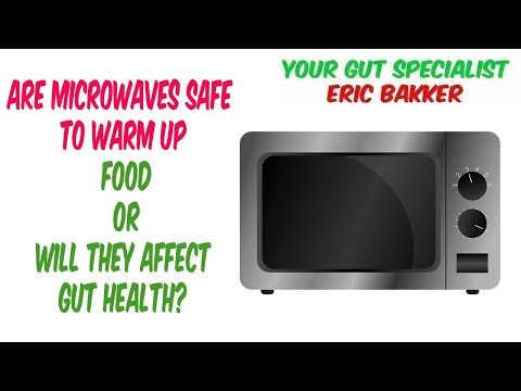 are-microwaves-safe-to-warm-up-food-or-will-they-affect-gut-health?