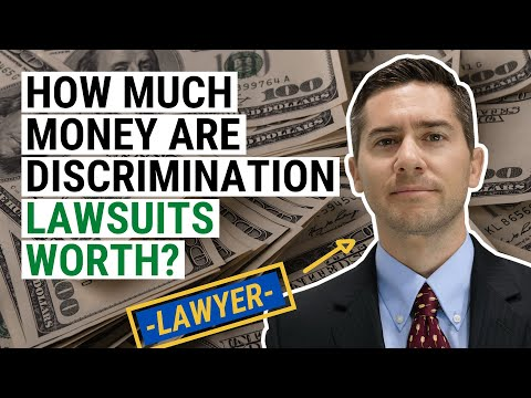 How Much Money Are Discrimination Lawsuits Worth?
