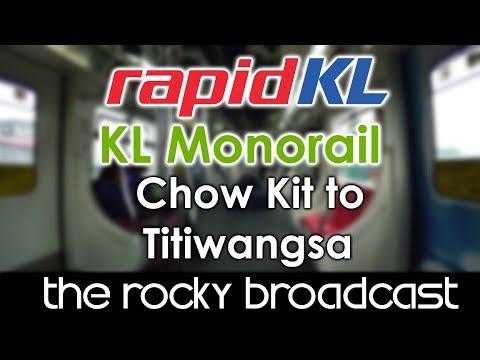 KL Monorail 4-car Chow Kit to Titiwangsa (Terminus)