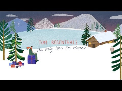 Tom Rosenthal - The Only Time I'm Home (Lyric Video)