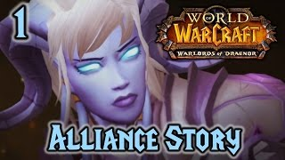 WoW: Warlords of Draenor Alliance Story #1