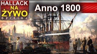 Anno 1800 - legendarna gra powraca - Na żywo