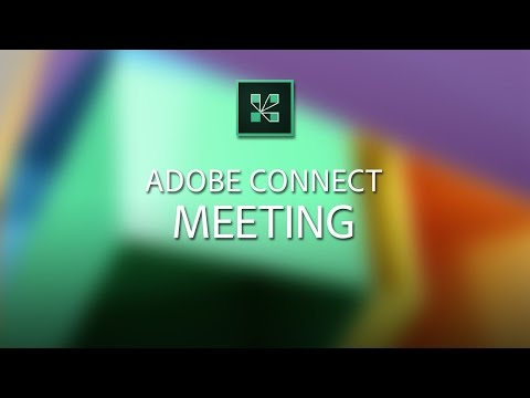 Adobe Connect Meeting Overview