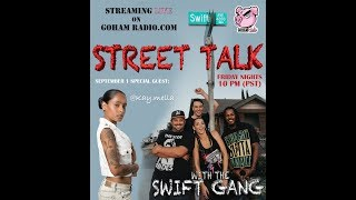 9.1.17STREET TALK with the Swift Gang (Ep1)