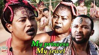 My Princess My Jewel Season 1 - New Movie | 2019 Latest Nollywood Epic Movie | Nigerian Movies 2019