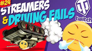 #24 Streamers & Driving Fails   Funny moments   World of Tanks