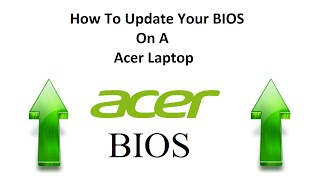 How To Update Your BIOS On A Acer Laptop