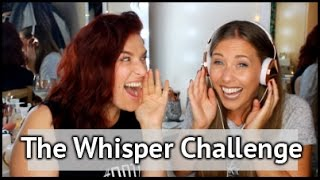 The Whisper Challenge | xameliax with Loseitlikelauren