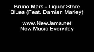 Bruno Mars - Liquor Store Blues (Feat. Damian Marley) NEW 2010