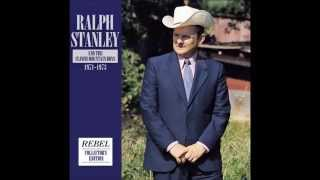 The Lonesome River       Ralph Stanley