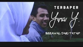 Video BERAWAL DARI TATAP -  YURA YUNITA MUSIC VIDEO download MP3, 3GP, MP4, WEBM, AVI, FLV Agustus 2017