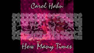 Carol Hahn-How Many Times-Chris Lopez Radio Edit.avi