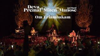 Deva Premal & Miten: Om Triambakam - LIVE -  Lausanne