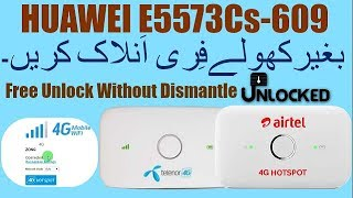 How To Huawei E5573Cs-609 Unlock Without Dismantle - Free