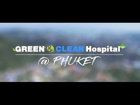 Bird's eye view EP 238 GREEN &CLEAN Hospital  Plus  @จังหวัดภูเก็ต