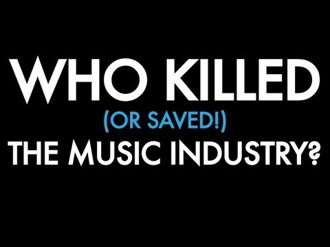 Who Killed (Or Saved!) The Music Industry? - New Trailer 2013