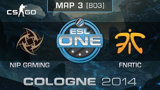 NiP Gaming vs. Fnatic (Map 3) - ESL One Cologne 2014 - Grand Final - CS:GO