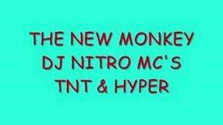 The New Monkey - DJ Nitro MC