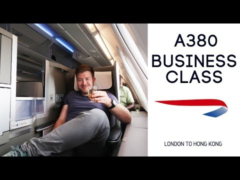 LONDON TO HONG KONG BUSINESS CLASS - British Airways A380