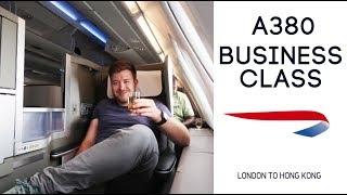 LONDON TO HONG KONG BUSINESS CLASS - British Airways A380