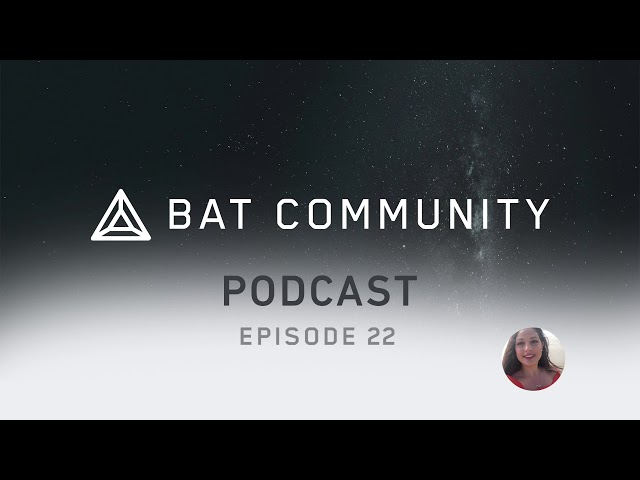 Ep. 22: Paywall BAT passes in 2020, SpeedReader coming, custom BAT jewelry