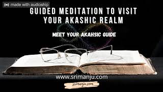 Guided Meditation to visit your Akashic Realm