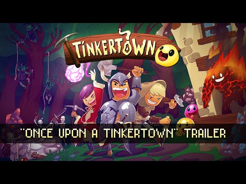 """Tinkertown - """"Once Upon A Tinkertown"""" Trailer"""