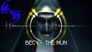 BECY - THE NUN (Original Mix) 2018
