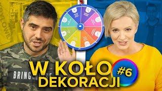 Dorota Szelągowska i 5 sposobów na - W KOŁO DEKORACJI #6