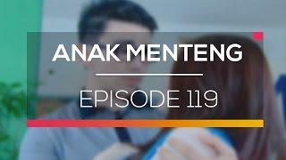 Anak Menteng - Episode 119