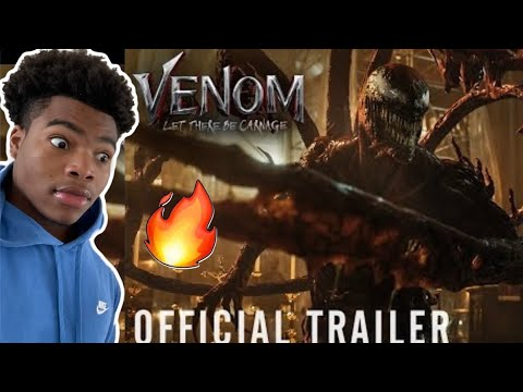 VENOM: LET THERE BE CARNAGE – Official Trailer 2 (HD) REACTION